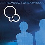 Newsboys Newsboys Remixed
