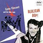 Gene Vincent & The Blue Caps Blue Jean Bop!