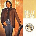 Billy Dean Certified Hits
