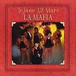 La Mafia Masterpieces Vol.1, Tejano All Stars: La Mafia