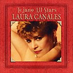 Laura Canales Masterpieces, Vol.1, Tejano All Stars: Laura Canales
