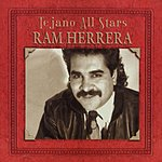 Ram Herrera Tejano All Stars