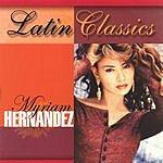 Myriam Hernández Latin Classics: Myriam Hernandez