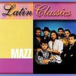 Mazz Latin Classics: Mazz