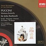 Sir John Barbirolli Great Recordings Of The Century: Madama Butterfly (Opera In Two Acts)