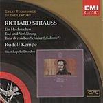 Rudolf Kempe Great Recordings Of The Century: Ein Heldenleben/Tod Und Verklarung/Tanz Der Sieben Schleier