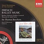 Sir Thomas Beecham Great Recordings Of The Century: French Ballet Music