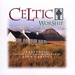 Eden's Bridge Celtic Worship