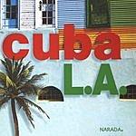 Cuba L.A. Cuba L.A.