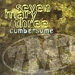 Seven Mary Three Cumbersome