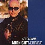 Greg Adams Midnight Morning