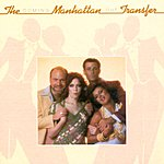 Manhattan Transfer Coming Out