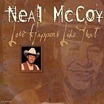 Neal McCoy Love Happens Like That
