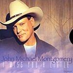 John Michael Montgomery I Miss You A Little