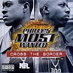 Philly's Most Wanted Cross The Border, Pt.2 (CD 12-inch) (Parental Advisory)