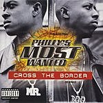 Philly's Most Wanted Cross The Border (Parental Advisory)