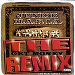 Junior M.A.F.I.A. Gettin' Money (The Gettin' Money Remix)