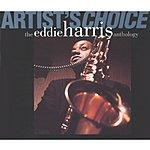 Eddie Harris Artist's Choice: Anthology