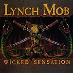 Lynch Mob Wicked Sensation