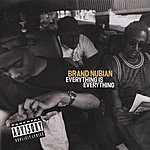 Brand Nubian Everything Is Everthing (Parental Advisory)