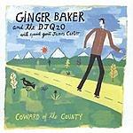 Ginger Baker Coward Of The County