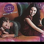 M2M Mirror Mirror