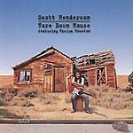 Scott Henderson Tore Down House