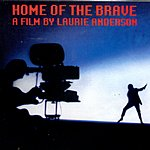 Laurie Anderson Home Of The Brave: Soundtrack