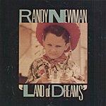Randy Newman Land Of Dreams