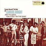 Charles Wright & The Watts 103rd Street Rhythm Band Express Yourself: The Best Of Charles Wright & The 103rd Street Rhythm Band