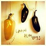 The Latin Playboys The Latin Playboys