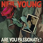 Neil Young Are You Passionate