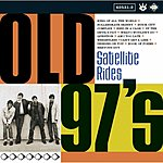 Old 97's Satellite Rides