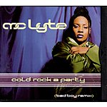 MC Lyte Cold Rock A Party (Bad Boy Remix)