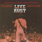 Neil Young & Crazy Horse Live Rust