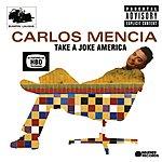 Carlos Mencia Take A Joke America