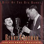 Benny Goodman Benny Goodman & His Great Vocalists