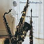 Grover Washington, Jr. All My Tomorrows