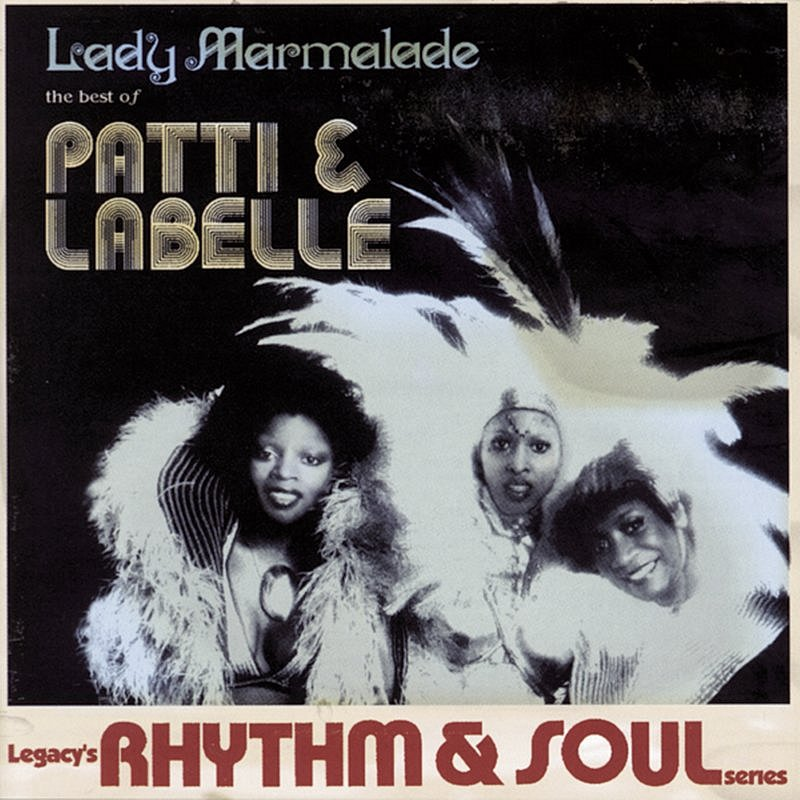 Cover Art: Lady Marmalade: The Best Of Patti & LaBelle