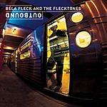 Béla Fleck & The Flecktones Outbound