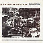 Wynton Marsalis Thick In The South - Soul Gestures In Southern Blue, Vol.1