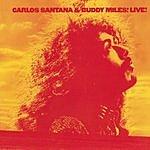 Carlos Santana Carlos Santana & Buddy Miles! Live!
