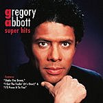 Gregory Abbott Super Hits