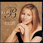 Barbra Streisand The Concert: Highlights
