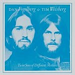 Dan Fogelberg Twin Sons Of Different Mothers