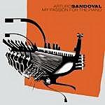 Arturo Sandoval My Passion For The Piano