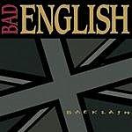 Bad English Backlash