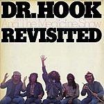 Dr. Hook Dr. Hook And The Medicine Show          Revisited
