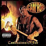 Cam'ron Confessions Of Fire (Parental Advisory)