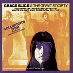 Grace Slick & The Great Society Grace Slick & The Great Society